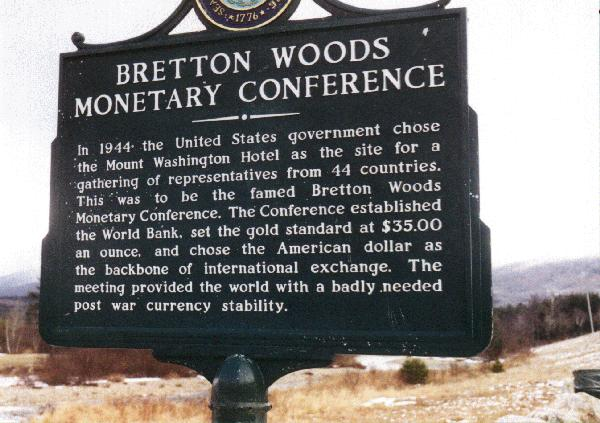 Plaque commémorative des accords de Bretton Woods, 1944.
