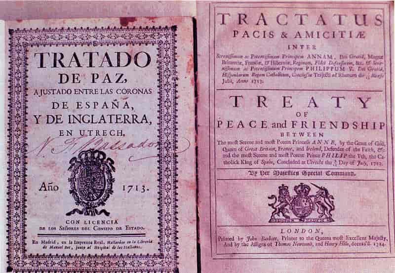 Traité d'Utrecht mettant fin à la Guerre de Succession d'Espagne, en 1713.