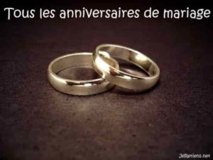 Quelles sont les noces d'un anniversaire de mariage ?