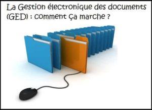 GED Gestion documentaire électronique