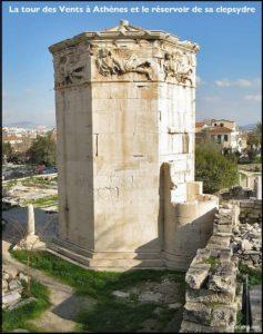 La Tour des Vents à Athènes, construite pour mesurer le temps.